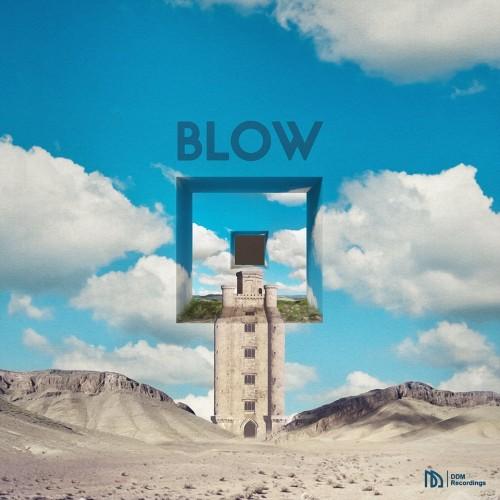 Blow - Fall in deep